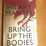 BOOK REVIEW : Bring Up the Bodies by Hilary Mantel