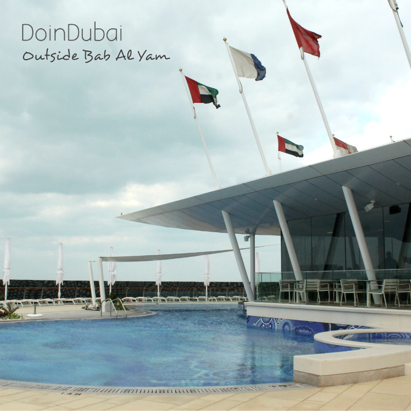 Bab Al Yam Burj Al Arab DoinDubai flag view 800