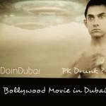 PK BOLLYWOOD MOVIE IN DUBAI