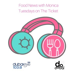 FOOD NEWS DUBAI EYE 103.8 THE TICKET 24TH NOV 2015