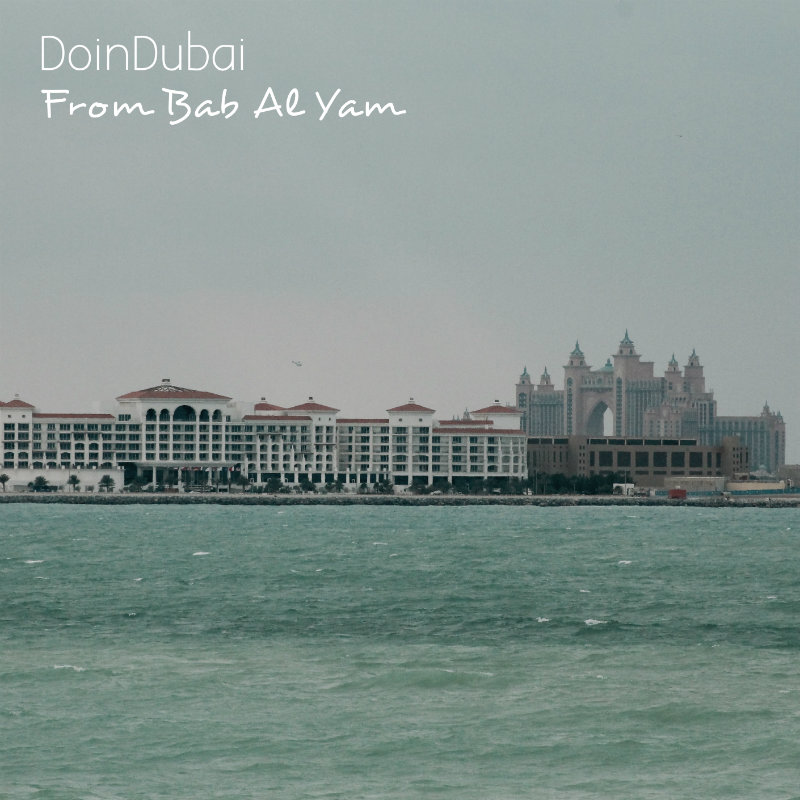 Bab Al Yam Burj Al Arab DoinDubai Atlantis view 800