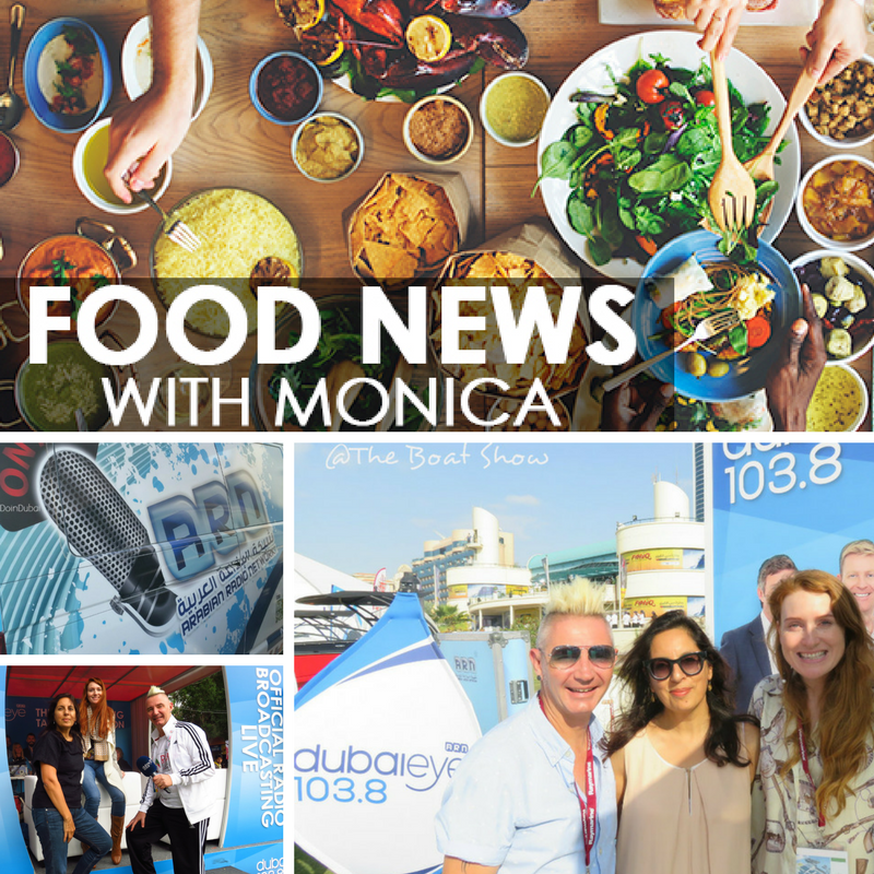 Image of Food News on Dubai Eye 103.8 DoinDubai Monica Kapila